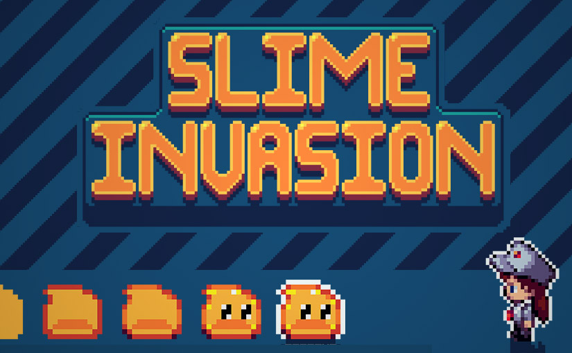 Slime invasion / Game design 01