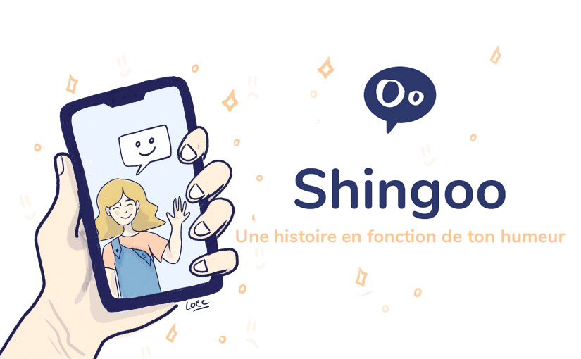 Shingoo / Application / 3W 15 mois